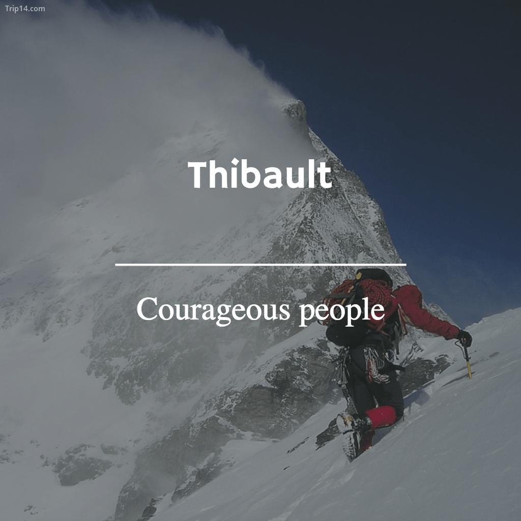 Thibault - courageous - Trip14.com