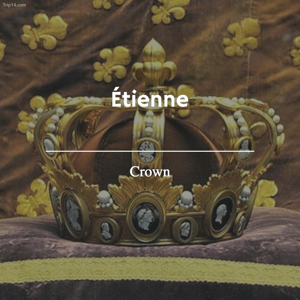 Étienne - Crown